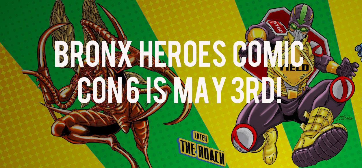 Bronx Heroes ComicCon TODAY