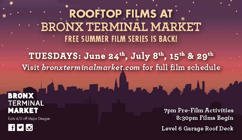 Rooftop Films At Bronx Terminal Market The Bronx Chronicle