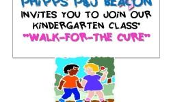 "PLEASE JOIN P&J BEACON KINDERGARTEN'S ""WALK FOR THE CURE""!"