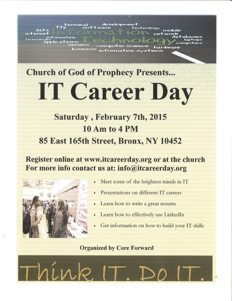 IT Career Day. Saturday, February 7th @ 85 East 165th Street, Bronx NY