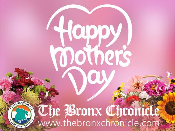 Mothers Day - Bronx Chronicle