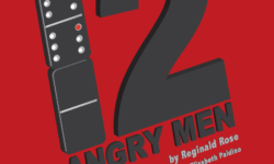 Twelve Angry Men Opens Next Week!