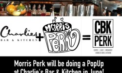 Morris Perk will be doing a Pop-Up at Charlie's Bar & Kitchen in June!