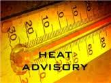 Heat Advisory Warning For July 13