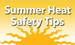 Heat Advisory – Summer Safety Tips