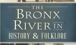 EBHF Wednesday November 18th 7:30 pm Stephen P. DeVillo – Bronx River in History & Folklore