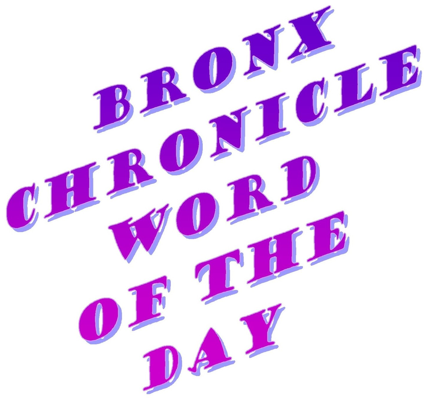 Bronx Chronicle Word of the Day: November 30, 2015