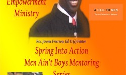 King of Kings Empowerment Ministry a family–friendly community outreach ministry in Hunts Point will be hosting, Spring Into Action: Men Ain't Boys Mentoring Series Saturday, March 12 at 11:00 a.m. It will be free for all boys and men to attend, participate and eat.
