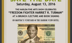 HARRIET TUBMAN CELEBRATION – MARTHA'S VINEYARD BRUNCH AUGUST 13TH, 2016