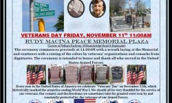 Please Join Us on Veterans Day at Rudy Macina Peace Memorial Plaza