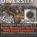 "Screening of ""Divided by Diversity"" tonight at 6:30 P.M. at The Bronx Museum sponsored by Justice League NYC."