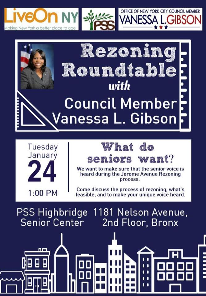 Highbridge residents are invited to a Roundtable discussion of the Jerome Rezoning Proposal in our community on Tuesday, January 24, at 1pm at the PSS Highbridge Senior Center, 1181 Nelson Avenue.