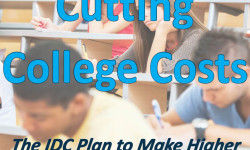 Report: Cutting College Costs – The IDC Plan to Make Higher Education Attainable by All