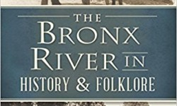 Bronx River Festivals and Rambles: The Astonishing History of Starlight Park – July 15th