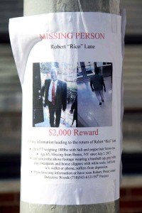 "A missing persons flyer announced the disappearance of Robert ""Rico"" Lane, who disappeared on July 3 and found found dead on July 10.--Photo by David Greene"
