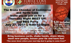 "The Bronx Chamber of Commerce and Turtle Cove are co-hosting  a ""Meet Up"" Networking Event and BBQ Party on July 27, 6-10PM at Turtle Cove Golf & Baseball, 1 City Island Avenue, Pelham Bay Park, Bronx 10464."