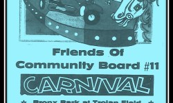 Friends of Community Board 11: Carnival Trojan Field – August 15th till 28th