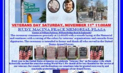 "Please Join us on ""Veterans' Day"" at Rudy Macina Peace Memorial Plaza – November 11"