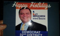 Assemblyman Sepulveda's Happy Holiday card sent to 32 SD county committee members.