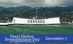 Remembering the Attack on Pearl Harbor, December 7 1941