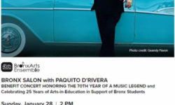 Bronx Arts Ensemble's benefit concert honoring the 70th year of music legend Paquito D'Rivera