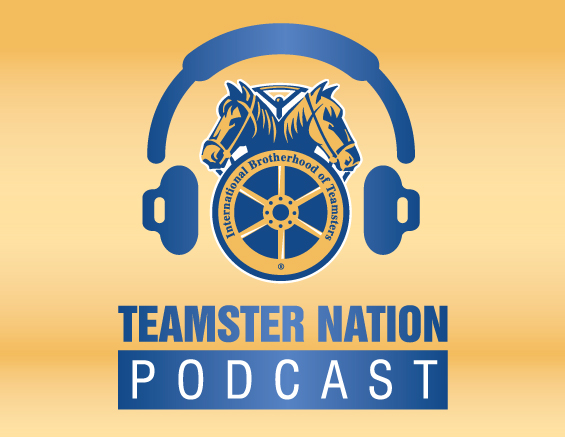 Teamsters, union, podcast