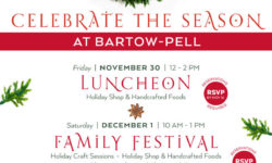 Save the Dates for our Upcoming Holiday Festivities at Bartow Pell!