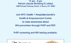 Join NYC Health & Hospitals/Jacobi's Health & Empowerment Center to Raise awareness about HIV prevention through PrEP and PEP.